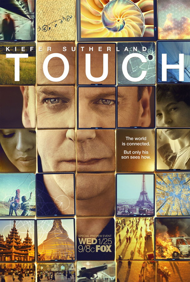 "Promo poster for the show ""Touch"""